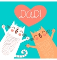 sweet card for fathers day with cats vector image vector image