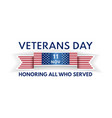 veterans day banner with ribbon and us flag vector image