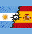 spain versus argentina flag vector image vector image