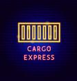 cargo express neon label vector image
