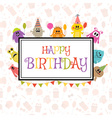 Happy Birthday greeting card with funny monsters vector image