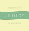 journey stroke font alphabet vector image vector image