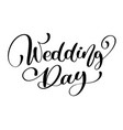 wedding day text on white background vector image vector image