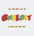 childly font alphabet vector image