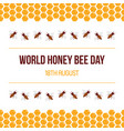 world honey bee day card vector image vector image