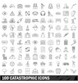 100 catastrophic icons set outline style vector image vector image
