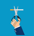 man hands holding scissors cut a cigarettes vector image vector image