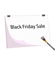 Clipboard and Paintbrush With Word Black Friday vector image vector image