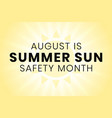 summer sun safety month annual celebration vector image vector image