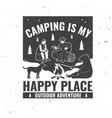 camping is my happy place vector image vector image