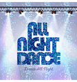 Disco background all night dance vector image vector image