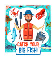 fishing sport poster with fisherman catch vector image vector image