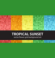 flower pattern set tropical sunset seamless vector image vector image