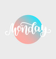 monday handwriting font by calligraphy vector image vector image