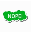 Nope in a green cloud icon simple style vector image vector image