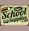 school supplies sale retro advertising sign vector image vector image