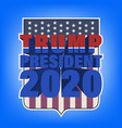 sticker with 3d inscription trump president 2020 vector image vector image
