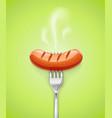grilled sausage at fork meat vector image