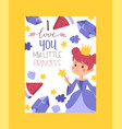 i love you my little princess invitation greeting vector image vector image