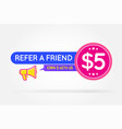 refer a friend colorful banner or poster referral vector image