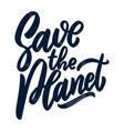 save planet lettering phrase isolated on vector image
