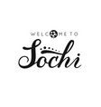 sochi handwritten lettering inscription logo vector image vector image