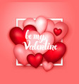 be my valentine hearts vector image vector image