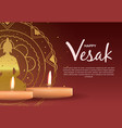 vesak day template candles and buddha mandala vector image vector image