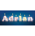 ADRIAN written with burning candles vector image vector image