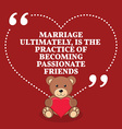 Inspirational love marriage quote Marriage vector image vector image