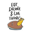 eat drink and give thanks hand drawn vector image