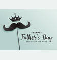 happy fathers day crown and mustache background vector image