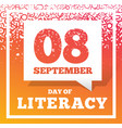 literacy day - september 8th vector image