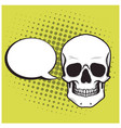 skull cartoon drawing with bubble speech pop art vector image vector image