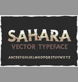 typeface sahara modern style font vector image vector image