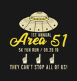 storm area 51 - they cant stop all of us graphic vector image