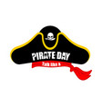 international talk like a pirate day pirates cap vector image