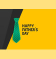 stylish happy fathers day tie background vector image vector image