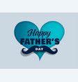 happy fathers day love greeting design vector image