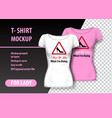 t-shirt mockup with lady sign and funny phrase in vector image vector image