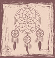 dream catcher grunge background vector image vector image