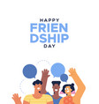 friendship day card teen friends talking vector image vector image