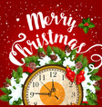christmas midnight clock card for new year design vector image vector image