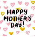 happy mothers day handwritten postcard vector image vector image