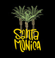 santa monica california design with palm tree vector image