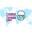 world stroke day design vector image