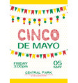 cinco de mayo invitation poster mexican party vector image