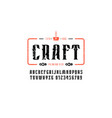 craft beer emblem and decorative serif font vector image vector image