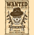 gangster skull in hat wanted vintage poster vector image vector image