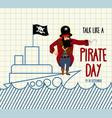 international talk like a pirate day painted ship vector image vector image